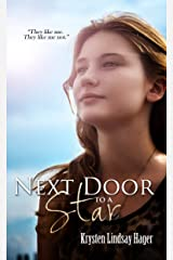 Next Door To A Star (The Star Series Book 1) Kindle Edition