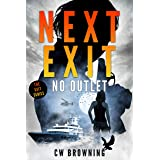 Next Exit, No Outlet (The Exit Series Book 7)