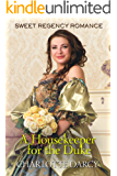 A Housekeeper for the Duke: Sweet Regency Romance