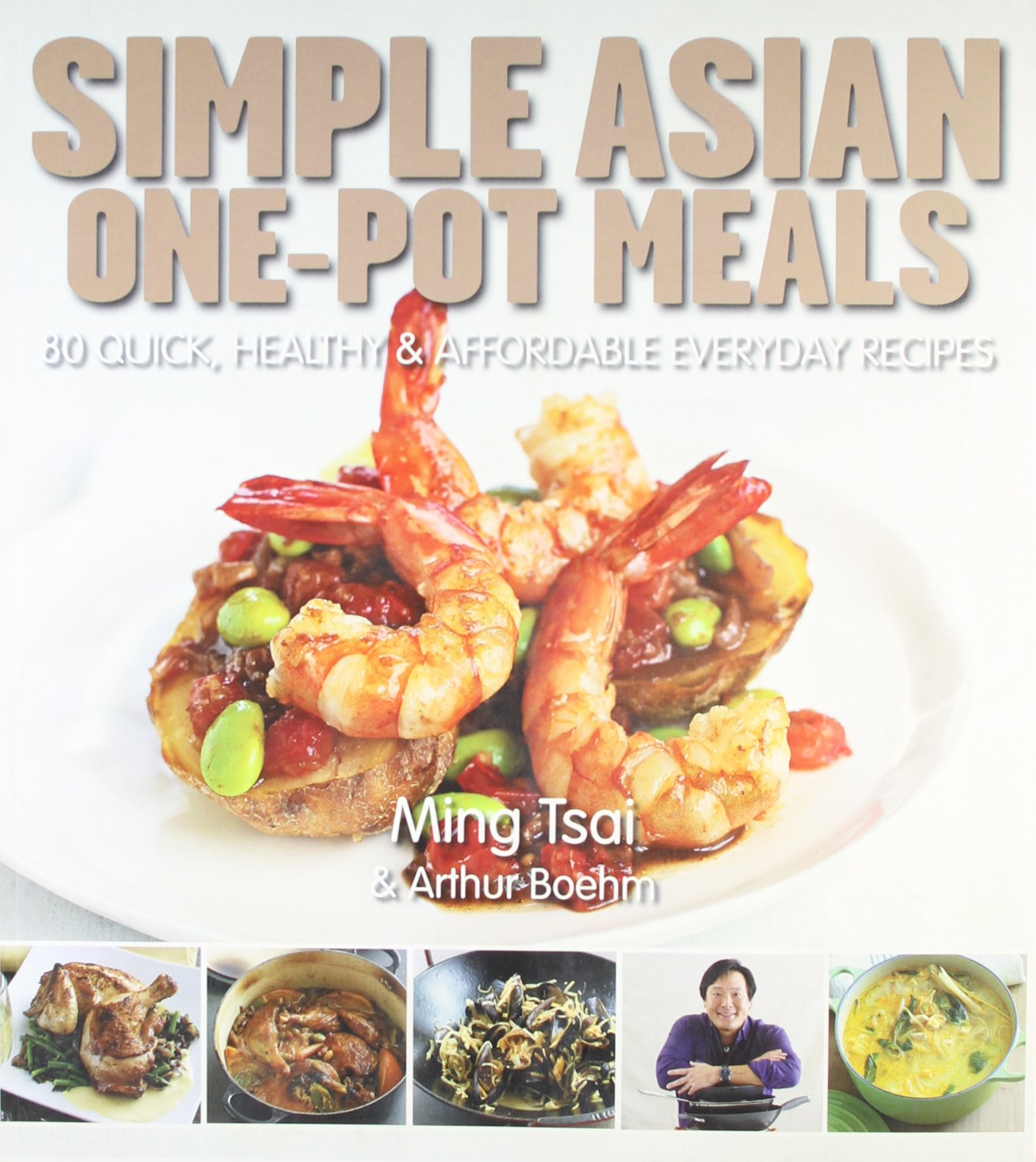 Download Simply Asian One-Pot Asian Meals: 80 Quick, Healthy and Affordable Everyday Recipes pdf epub