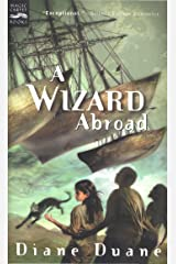 A Wizard Abroad (Young Wizards Series Book 4) Kindle Edition