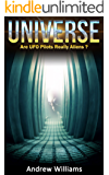 Universe: Are UFO Pilots Really Aliens? (English Edition)