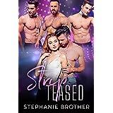 STRIPTEASED: A Standalone Roommate Reverse Harem Romance (Roommates Book 1)