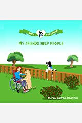 MOZZI PRESENTS: MY FRIENDS HELP PEOPLE: Dog Stories for Kids Teaching About Giving (Kids rhyme series, Book 3) Kindle Edition