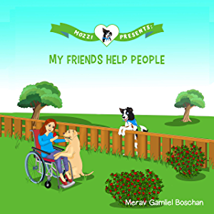 MOZZI PRESENTS: MY FRIENDS HELP PEOPLE: Dog Stories for Kids Teaching About Giving (Kids rhyme series, Book 3) (VALUES…