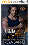 Burning for Autumn (Police and Fire: Operation Alpha) (On Call Book 1)