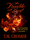 The Trouble With Lust (Stonebrooke Book 2)
