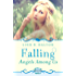 Falling: (A Novella) (Angels Among Us, Book 1)