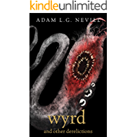 Wyrd and Other Derelictions book cover