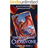 The Way of the Chosen One: A LitPPG Wuxia Series (The Cards of Fate Book 1)