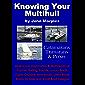 Knowing Your Multihull: Catamarans, Trimarans & Proas (English Edition)