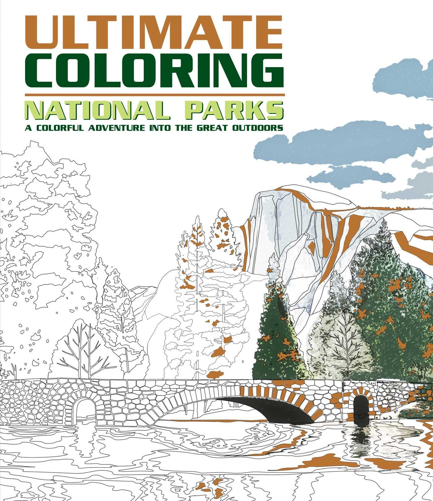 Ultimate Coloring National Parks: A Colorful Adventure Into the Great Outdoors