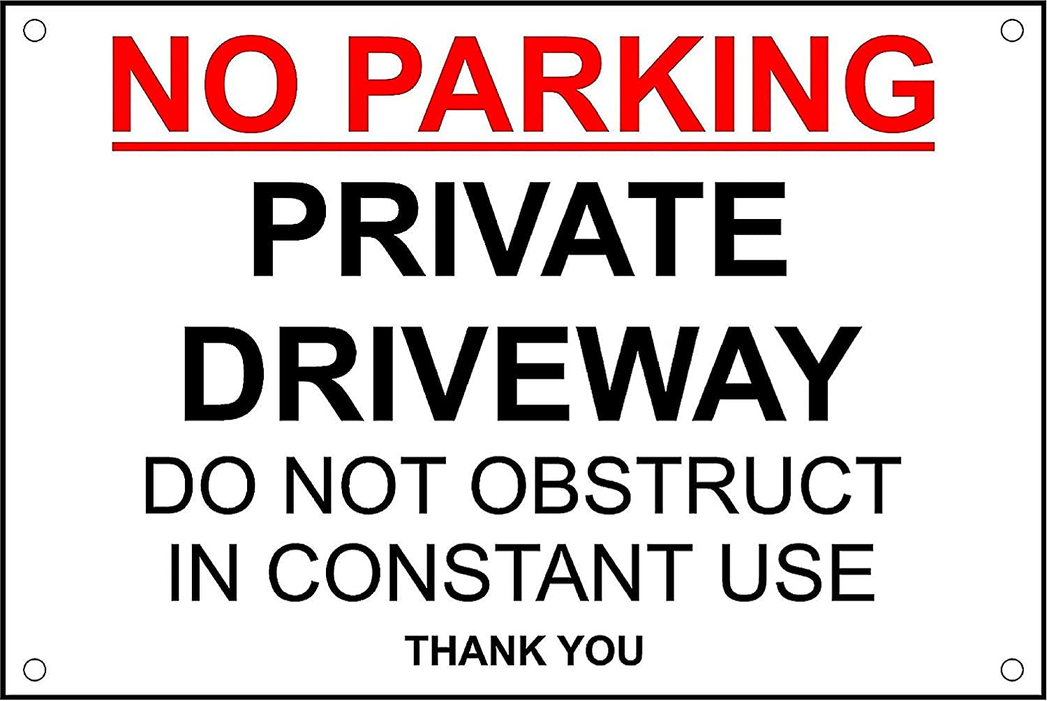No Parking Private Driveway Do Not Obstruct in Constant Use safety sign - 3mm Aluminium sign 300mm x 200mm KPCM Display