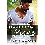 Handling Neve (NCIS Series Book 6)