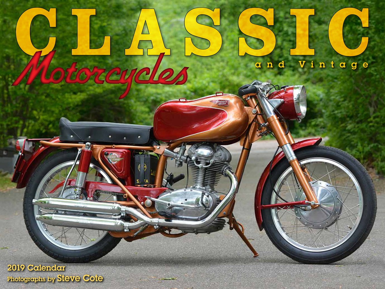 Classic and Vintage Motorcycles 2019 Calendar Calendar – Wall Calendar, August 15, 2018