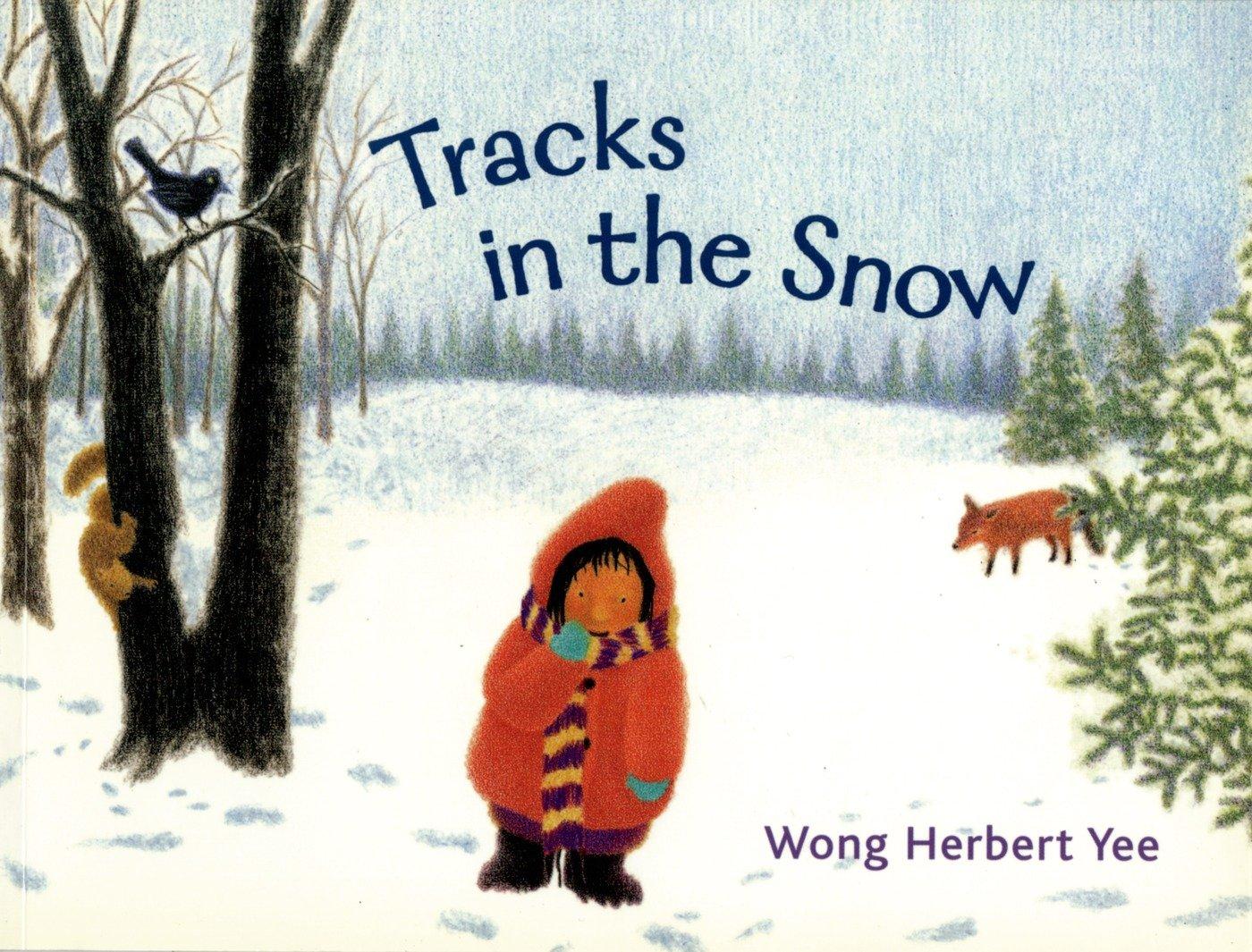 amazon com tracks in the snow 9780312371340 wong herbert yee