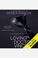 Loving Doctor Vincent: The Good Doctor Trilogy, Book 3 Audible Audiobook