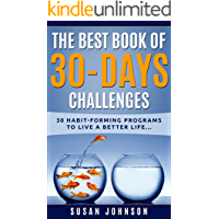 The Best Book of 30 Days Challenges: 30 Habit-Forming Programs to Live a Better Life