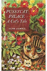 Pussycat Palace: A Cat's Tale Kindle Edition