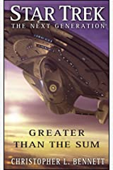 Star Trek: The Next Generation: Greater than the Sum Kindle Edition