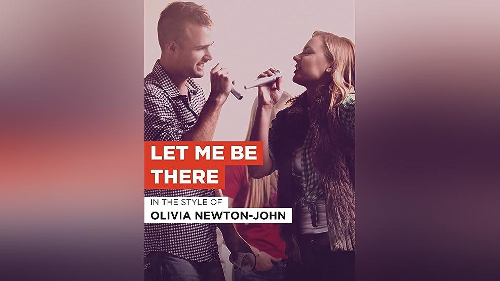 "Let Me Be There im Stil von ""Olivia Newton-John"""