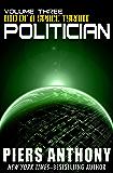 Politician (Bio of a Space Tyrant Book 3)