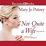 Not Quite a Wife: The Lost Lords, Book 6
