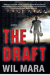 The Draft: A NFL Novel Kindle Edition