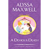 A Devious Death (A Lady and Lady's Maid Mystery Book 3)