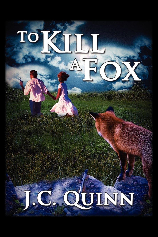 Read Online To Kill a Fox pdf