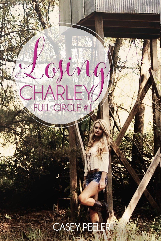 Losing Charley Full Circle 1