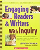 Engaging Readers & Writers with Inquiry (Theory and Practice)