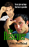 The Rescuer: Contemporary Gay Male Romance