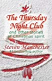 Thursday Night Club and Other Stories of Christmas Spirit