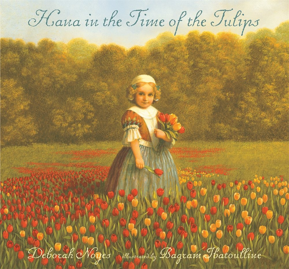Hana in the Time of the Tulips PDF
