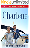 Charlene (A Time for Love Book 4)