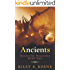 Ancients (Heroes by Necessity Book 1)