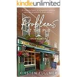 Problems at the Pub (Sugar Mountain Book 4)
