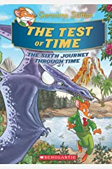 Geronimo Stilton SE Journey Through Time #6: The Test of Time Hardcover