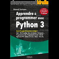 Apprendre à programmer avec Python 3: Avec 60 pages d'exercices corrigés ! (Noire)