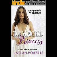 Damaged Princess (New Orleans Malones Book 1)