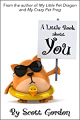 A Little Book About You (A great way to tell your child you love them!) Kindle Edition