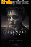 DECEMBER PARK: Mystery-Thriller und Abenteuerroman, Coming of Age