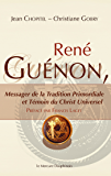 René Guénon: Messager de la Tradition Primordiale et Témoin du Christ Universel