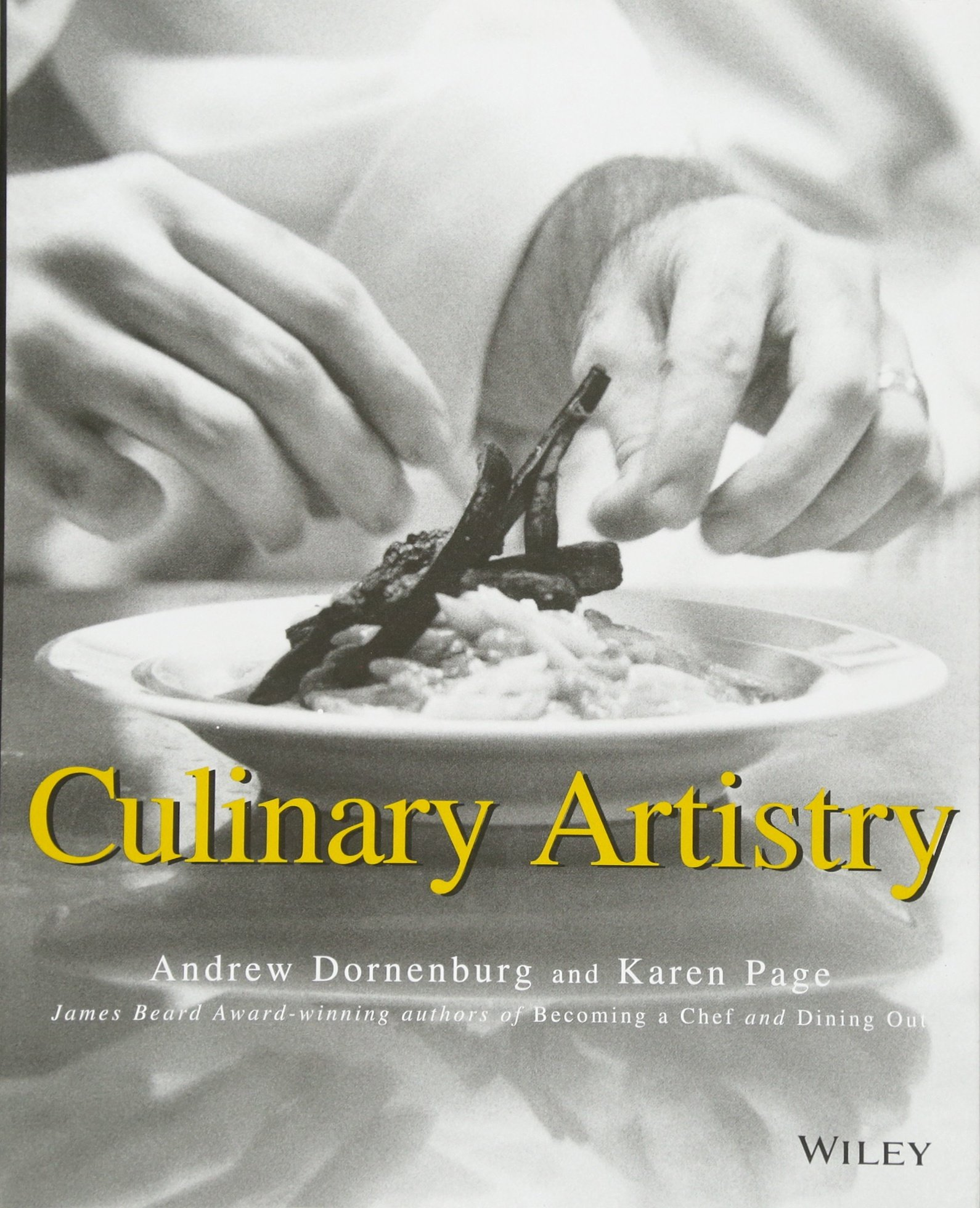 Culinary Artistry: Andrew Dornenburg, Karen Page: 9780471287858:  Amazon: Books