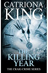 The Killing Year (The Craig Crime Series Book 17) Kindle Edition