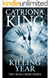 The Killing Year (The Craig Crime Series Book 17)