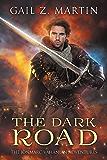 The Dark Road: A Jonmarc Vahanian Collection: VOL II