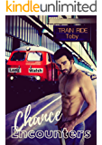 Chance Encounters: Train Ride (Toby Book 1)