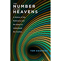 The Number of the Heavens: A History of the Multiverse and the Quest to Understand the Cosmos (English Edition)